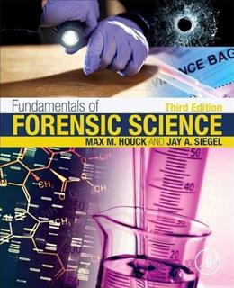 Fundamentals of Forensic Science, by Houck, 3rd Edition 9780128000373