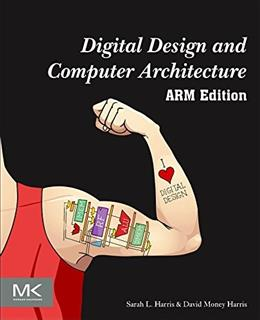 Digital Design And Computer Architecture, by Harris 9780128000564