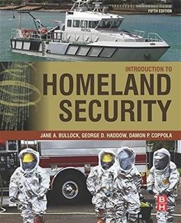 Introduction to Homeland Security: Principles of All Hazards Risk Management, by Bullock, 5th Edition 9780128020289