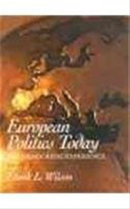 European Politics Today: The Democratic Experience (3rd Edition) 9780130103758