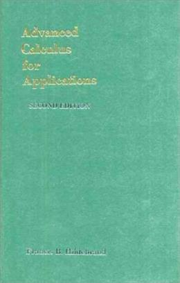 Advanced Calculus for Applications, by Hildebrand, 2nd Edition 9780130111890