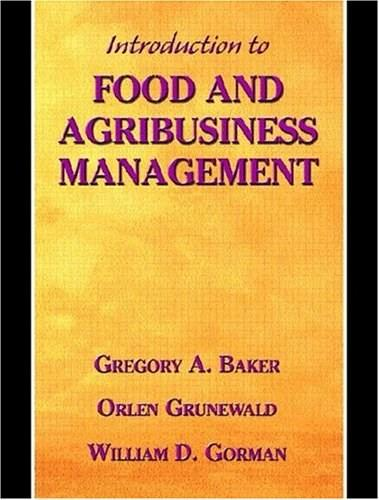 Introduction to Food and Agribusiness Management, by Baker 9780130145772