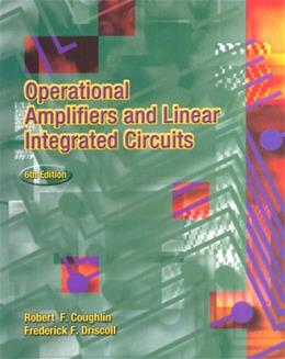 Operational Amplifiers and Linear Integrated Circuits, by Coughlin, 6th Edition 9780130149916