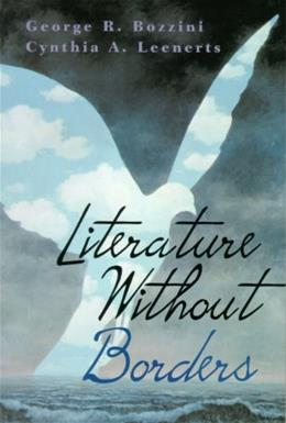 Literature Without Borders: International Literature in English for Student Writers, by Bozzini 9780130166654