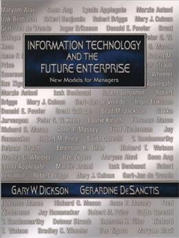 Information Technology and the Future Enterprise : New Models for Managers 9780130178541