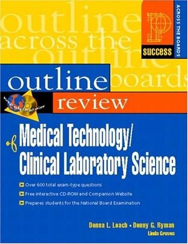 Prentice Hall Health Outline Review of Medical Technology, Clinical Laboratory Science, by Leach BK w/CD 9780130184047