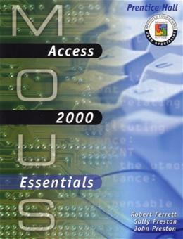 MOUS Essentials: Access 2000 with CD BK w/CD 9780130191038
