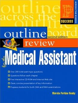 Outline Review for the Medical Assisting, by Hemby, 2nd Edition 2 w/CD 9780130194503