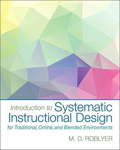 Introduction to Instructional Design for Teachers and Trainers, by Roblyer 9780130196156