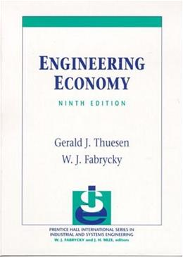 Engineering Economy, by Thuesen, 9th Edition 9780130281289