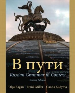 Russian Grammar in Context, by Kagan, 2nd Edition 9780130282804