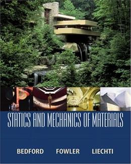 Statics and Mechanics of Materials, by Bedford 9780130285935