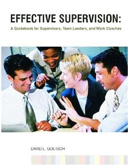 Effective Supervision: A Guidebook for Supervisors, Team Leaders, and Work Coaches 1 9780130315830