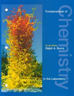 Fundamentals of Chemistry in the Laboratory, by Burns, 4th Edition 9780130337269