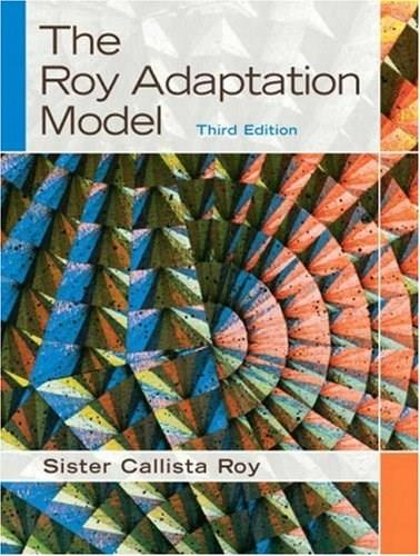 The Roy Adaptation Model (3rd Edition) 9780130384973