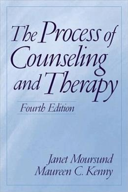 Process of Counseling and Therapy, by Moursund, 4th Edition 9780130409621