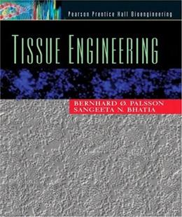 Tissue Engineering, by Palsson 9780130416964