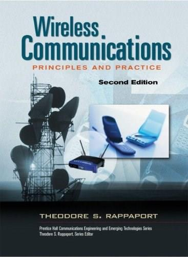 Wireless Communications: Principles and Practice, by Rappaport, 2nd Edition 9780130422323