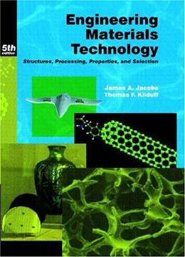 Engineering Materials Technology, by Jacobs, 5th Edition 9780130481856