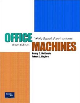 Office Machines with Excel Applications, by McKenzie, 6th Edition 6 w/CD 9780130486882