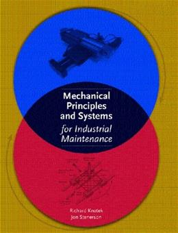 Mechanical Principles and Systems for Industrial Maintenance, by Knotek 9780130494177