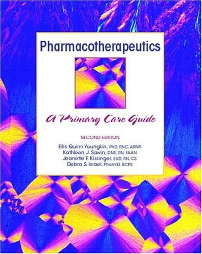 Pharmacotherapeutics: A Primary Care Clinical Guide, by Youngkin, 2nd Edition 9780130497628