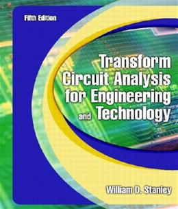 Transform Circuit Analysis for Engineering and Technology (5th Edition) 9780130602596