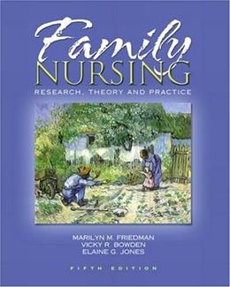 Family Nursing: Research, Theory, and Practice (5th Edition) 9780130608246