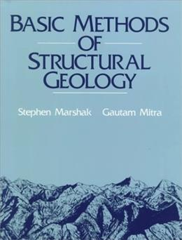 Basic Methods of Structural Geology, by Marshak 9780130651785