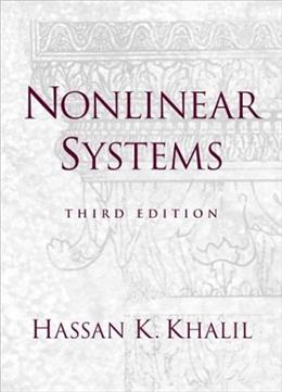 Nonlinear Systems, by Khalil, 3rd Edition 9780130673893