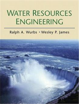Water Resources Engineering, by Wurbs 9780130812933