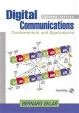 Digital Communications: Fundamentals and Applications, by Sklar, 2nd Edition 2 w/CD 9780130847881