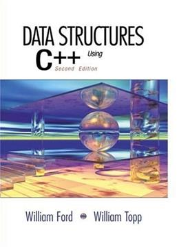 Data Structures with C++ Using STL, by Ford, 2nd Edition 9780130858504