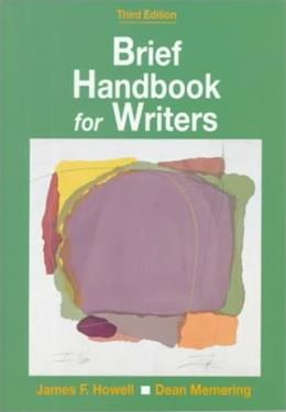 Brief Handbook for Writers, by Howell, 3rd AP Edition 9780130870247