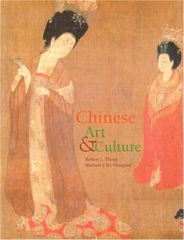 Chinese Art and Culture, by Vinograd 9780130889690