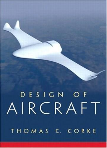 Design of Aircraft, by Corke 9780130892348