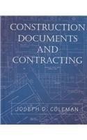 Construction Documents and Contracting, by Coleman 9780130893284