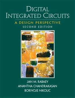 Digital Integrated Circuits, by Rabaey, 2nd Edition 9780130909961