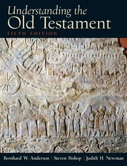 Understanding the Old Testament, by Anderson, 5th Edition 9780130923806