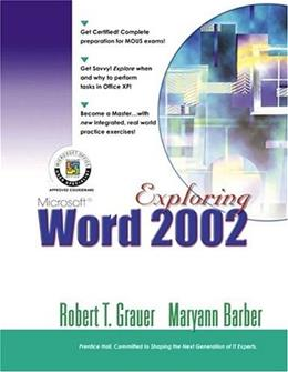 Exploring Microsoft Word 2002, by Grauer, Comprehensive 9780130924445