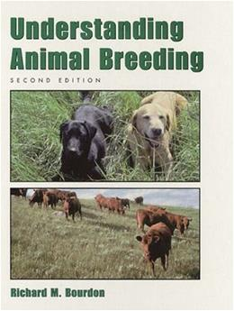 Understanding Animal Breeding (2nd Edition) 9780130964496