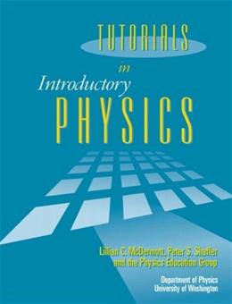 Tutorials in Introductory Physics, by Shaffer, 2 BOOK SET PKG 9780130970695