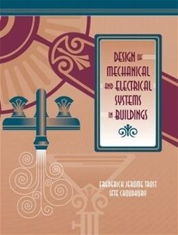 Design of Mechanical and Electrical Systems in Buildings, by Trost BK w/CD 9780130972354