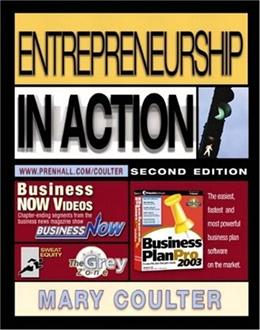 Entrepreneurship in Action, by Coulter, 2nd Edition 9780131011014