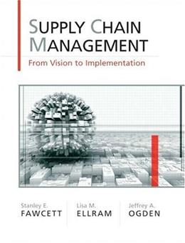 Supply Chain Management: From Vision to Implementation 1 9780131015043