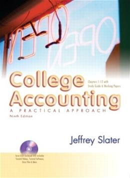 College Accounting 1-12, by Slater, 9th Edition 9 PKG 9780131071698