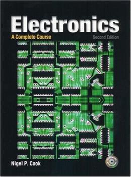 Electronics: A Complete Course, by Cook, 2nd Edition 2 w/CD 9780131110663