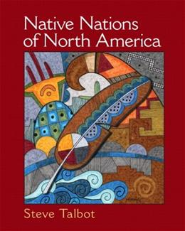 Native Nations of North America: An Indigenous Perspective 1 9780131113893