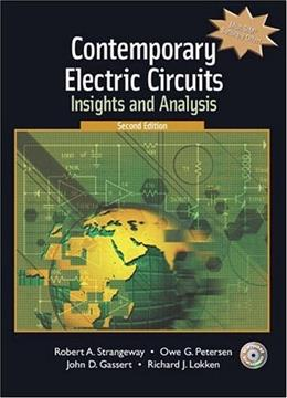 Contemporary Electric Circuits: Insights and Analysis, by Strangeway, 2nd Edition 2 w/CD 9780131115286