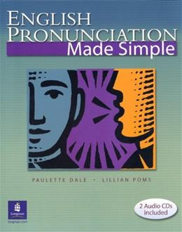 English Pronunciation Made Simple, by Dale, Worktext BK w/CD 9780131115965